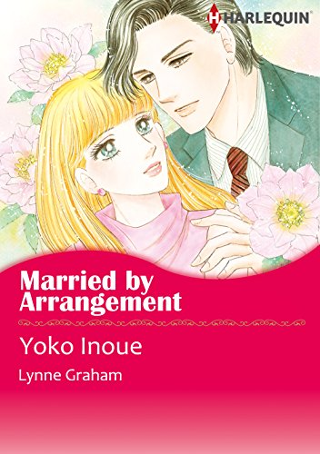 Lynne Graham - Married by Arrangement (Harlequin comics)