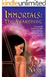 The Awakening (Immortals Series Book 3)