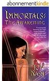 The Awakening (Immortals Series Book 3) (English Edition)