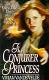The Conjurer Princess (0061057045) by Vande Velde, Vivian