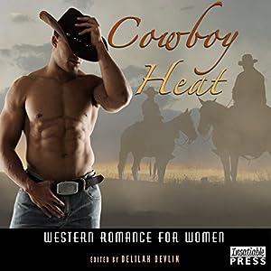 Cowboy Heat   [Delilah Devlin]
