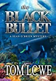 img - for The Black Bullet (Sean O'Brien mystery/thriller) book / textbook / text book