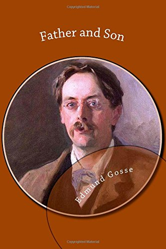an analysis of the book father and son a study of two temperaments by edmund gosse Politics is the study of power  the first theatrical adaptation of edmund gosse's book father and son,  the book is subtitled a tale of two temperaments,.