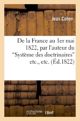 De la France au 1er mai 1822, par l'auteur du Syst PDF