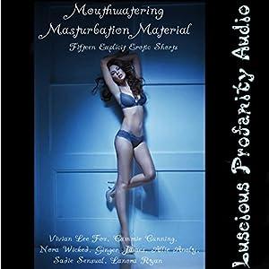 Mouthwatering Masturbation Material Audiobook
