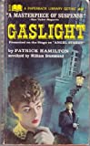 Gaslight : Presented on the Stage as Angel Street