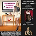 Sissy Cuckold Shopping Channel: Chastity Cuckold Tales | Constance Pennington Smythe