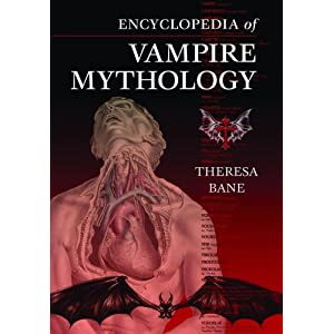Encyclopedia of Vampire Mythology - Theresa Bane