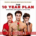The 10 Year Plan | JC Calciano
