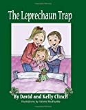 The Leprechaun Trap: A Family Tradition For Saint Patrick's Day [Paperback]