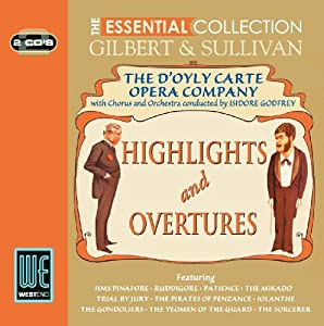 Gilbert Sullivan Highlights Overtures - The Essential Collection from Avid - West End
