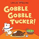img - for Gobble, Gobble, Tucker! book / textbook / text book