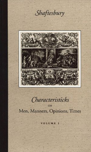 Characteristicks of Men, Manners, Opinions, Times