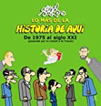 Lo M�s De La Historia De Aqu� III. De...