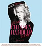 img - for Lies that Chelsea Handler Told Me book / textbook / text book