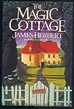 Herbert James : Magic Cottage (Hbk)