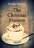 img - for The Christmas Mansion (sweet gay romance) book / textbook / text book