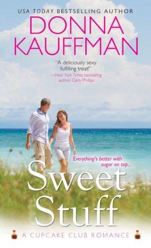 Sweet Stuff (Cupcake Club) by Donna Kauffman