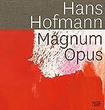 img - for Hans Hofmann: Magnum Opus book / textbook / text book