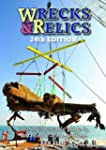 Wrecks & Relics: The Indispensable Gu...