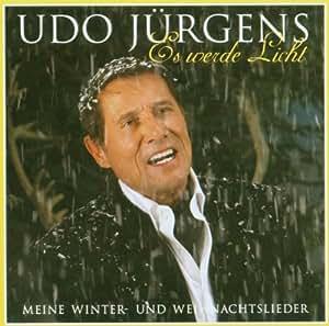 UDO JURGENS - Es Werde Licht Meine Winter- + Weihnac - Amazon.com
