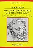 img - for Tirso de Molina: The Trickster of Seville and the Stone Guest (Hispanic Classics/Golden Age Drama) (Spanish Edition) book / textbook / text book
