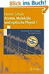 Atome, Molek�le und optische Physik 1...