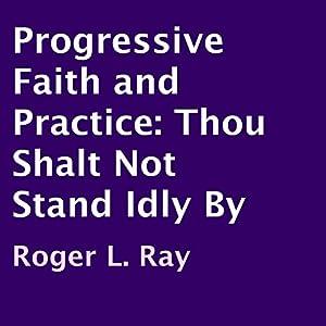 Progressive Faith and Practice Audiobook