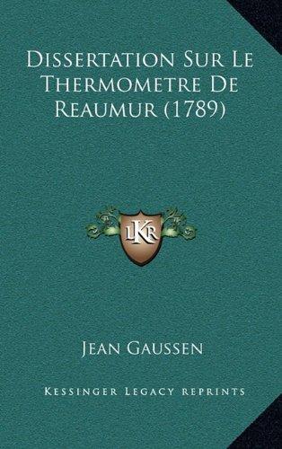 Dissertation Sur Le Thermometre de Reaumur (1789)