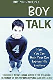 Boy Talk: How You Can Help Your Son Express His Emotions