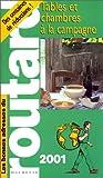 echange, troc Guide du Routard - Tables et chambres à la campagne, 2001