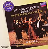 Sutherland, Horne, Pavarotti: From Lincoln Center