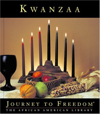 Kwanzaa (Journey to Freedom: The African American Library)