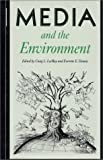 img - for Media and the Environment book / textbook / text book