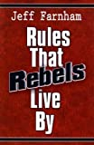 img - for Rules That Rebels Live By book / textbook / text book