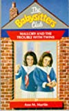 Mallory and the Trouble with Twins (Babysitters Club) (0590765493) by Ann M. Martin