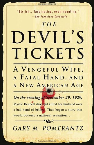 The Devil's Tickets: A Vengeful Wife, a Fatal Hand, and a New American Age