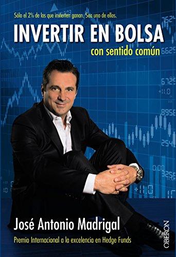 Invertir En Bolsa Con Sentido Común (Libros Singulares)