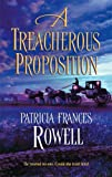 img - for A Treacherous Proposition (Harlequin Historical) book / textbook / text book