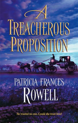 Image for A Treacherous Proposition (Harlequin Historical Series)