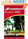 Frommer's France 2002 (Frommer's Complete Guides)
