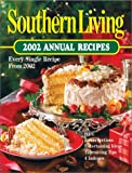 Southern Living: 2002 Annual Recipes