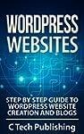 WordPress: WordPress Websites: Step b...