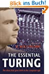 The Essential Turing: Seminal Writing...