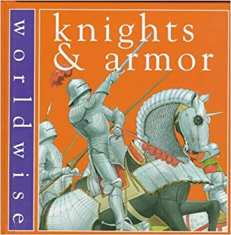Knights and Armor (Worldwise)