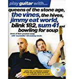 img - for Play Guitar with... Queens of the Stone Age, the Vines, the Hives, Jimmy Eat World, Blink 182, Sum 41 and Bowling for Soup (Mixed media product) - Common book / textbook / text book