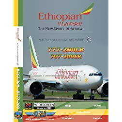 Ethiopian Airlines Boeing 777-200LR & 767-300ER