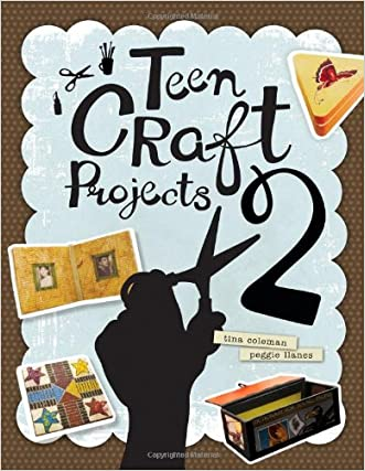 The Hipster Librarian's Guide to Teen Craft Projects 2