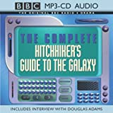 The Complete Hitch-hikers Guide to the Galaxy (BBC MP3 CD Audio)