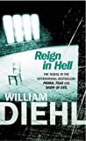 Reign in Hell (0099472651) by Diehl, William